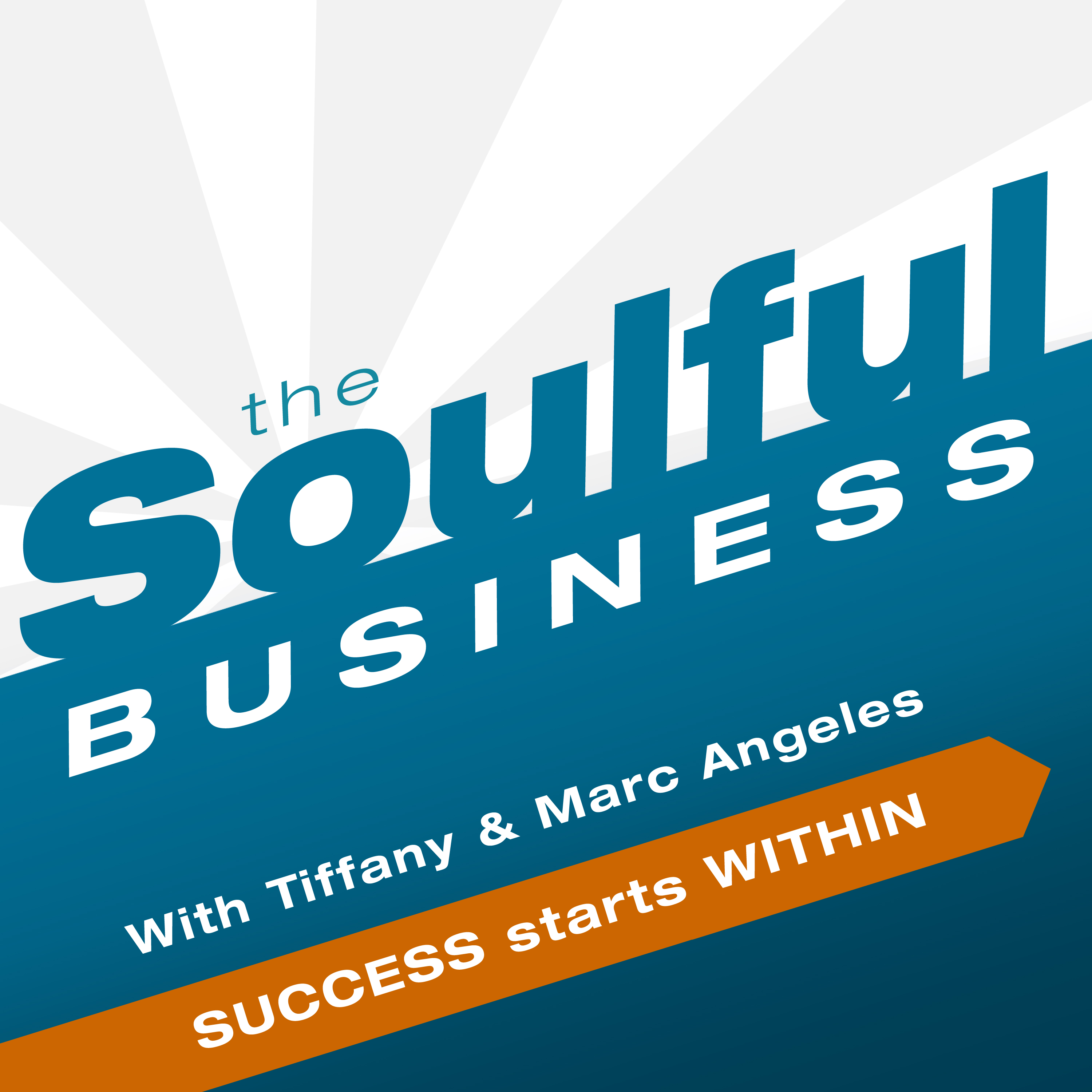 The Soulful Business Podcast
